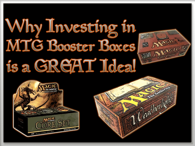 Investing in MTG Booster Boxes is a GREAT Idea – SICK ROI!